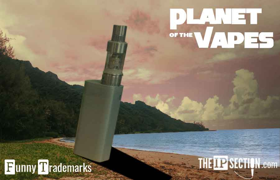 "New Trademark for ""Planet of the Vapes"""