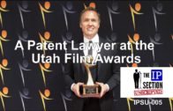 A Patent Lawyer at the Utah Film Awards